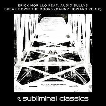 Break Down The Doors (Danny Howard Remix)