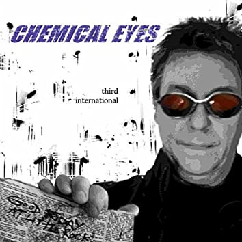 Chemical Eyes (The August Single)