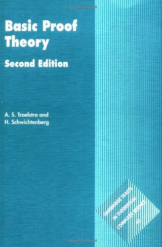 Basic Proof Theory 2ed (Cambridge Tracts in Theoretical Computer Science, Series Number 43)