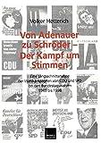 Volker Hetterich: Von Adenauer zu Schröder - der Kampf um Stimmen