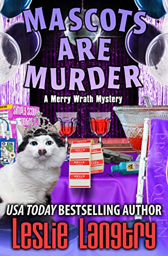 Mascots Are Murder (Merry Wrath Mysteries Book 18) by [Leslie Langtry]