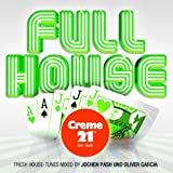 Full House Presented By Creme 21 : Der Club