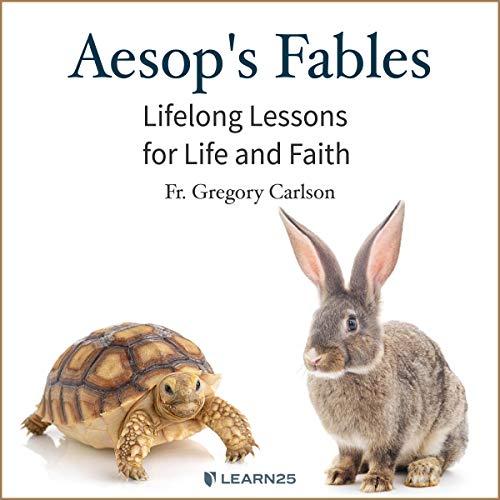 Aesop's Fables: Lifelong Lessons for Life & Faith copertina