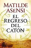El regreso del Catón (Saga Catón nº 2)
