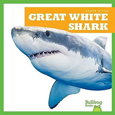 Great White Shark (Bullfrog Books: Shark Bites)