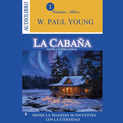 The Shack [La cabaña] audiobook cover art