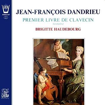 Jean-François Dandrieu - 1er Livre de Clavecin