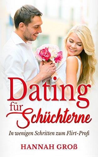 Dating für Schüchterne : In wenigen Schritten zum Flirt-Profi