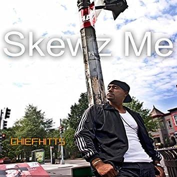 Skewz Me