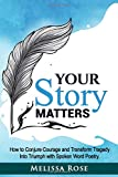 Your Story Matters: How to Conju...