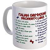 CafePress Italian Greyhound Property Laws 2 Mug Unique Coffee Mug, Coffee Cup