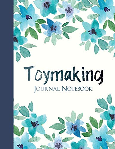 Compare Textbook Prices for Toymaking Journal Notebook: College Ruled Notebook for Journaling  ISBN 9781790259373 by Notebooks, SnugglePie