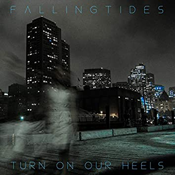 Turn on Our Heels