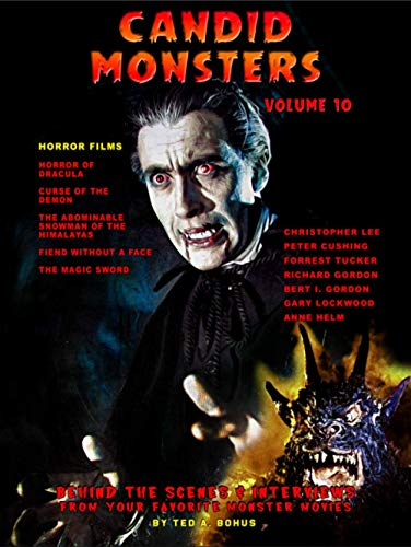 Candid Monsters Volume 10 Horror Films By Ted A. Bohus
