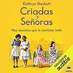 Criadas y Señoras (Narración en Castellano) [The Help] audiobook cover art