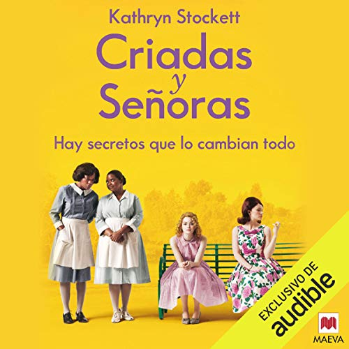 Criadas y Señoras (Narración en Castellano) [The Help] audiobook cover art