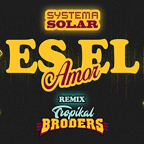 Systema Solar feat. Tropikal Broders