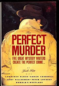 The Perfect Murder: Five Great Mystery Writers Create the Perfect Crime 0060163402 Book Cover