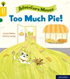 Oxford Reading Tree Word Sparks: Level 5: Too Much Pie!