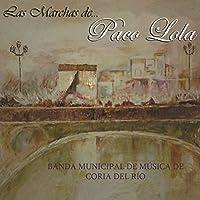 Las Marchas de Paco Lola