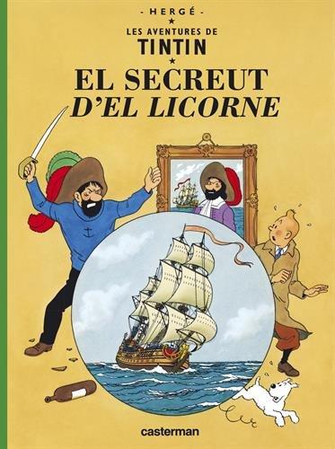 Les Aventures de Tintin : El secreut d'el licorne : Edition en Borain de frameries