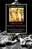The Cambridge Companion to Greek and Roman Theatre (Cambridge Companions to Literature)