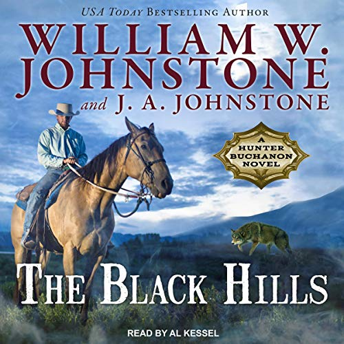 The Black Hills: Hunter Buchanon Series, Book 1