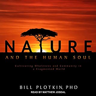 Nature and the Human Soul audiobook cover art