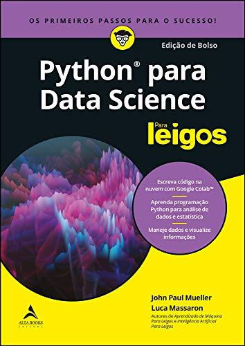 Python para data science para leigos: os primeiros passos para o sucesso