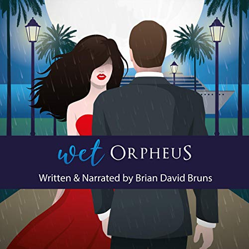 Wet Orpheus (A True Global Romance)  By  cover art
