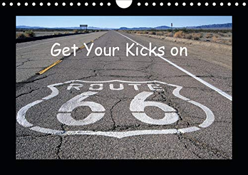 Get Your Kicks on Route 66 (Wandkalender...