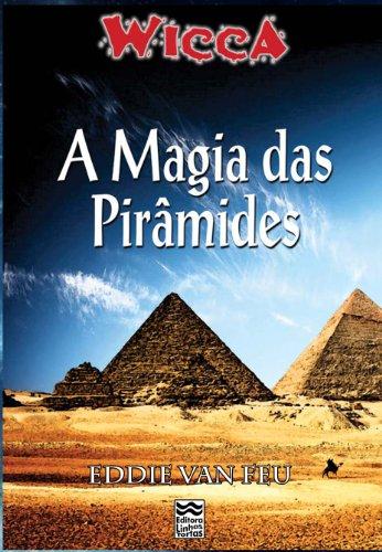 Wicca - A Magia das Pirâmides