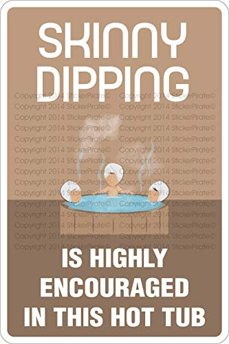 Skinny Dipping is Highly Encouraged in This Hot Tub Chic Metal Sign-Aluminum,Durable Vintage Look Sign Metal Plate For Guesthouses 20x30Cm(8x12Inch)
