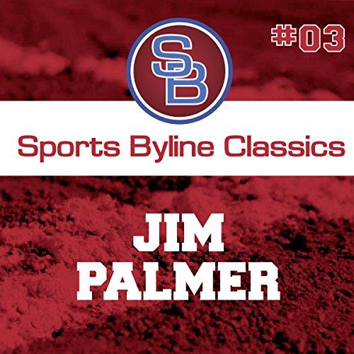 Sports Byline: Jim Palmer copertina