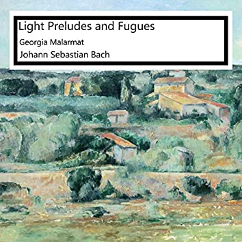 Light Preludes and Fugues
