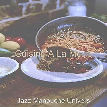 Cuisine A La Mode