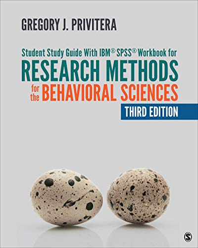 Student Study Guide with Ibm(r) Spss(r) Workbook for Research Methods for the Behavioral Sciences