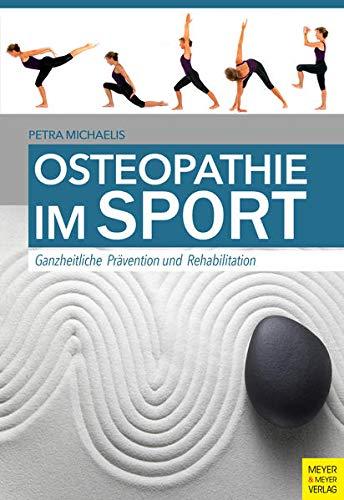 Michaelis, Petra<br />Osteopathie im Sport: Ganzheitliche Prävention und Rehabilitation - jetzt bei Amazon bestellen