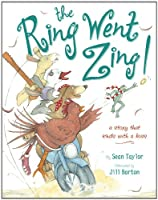 The Ring Went Zing!: A Story That Ends With a Kiss 0803733119 Book Cover