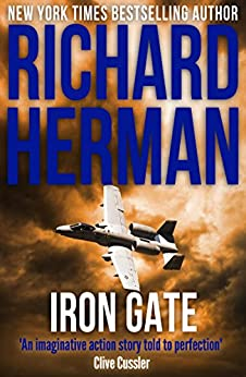 Iron Gate (Matt Pontowski Book 2) by [Richard Herman]