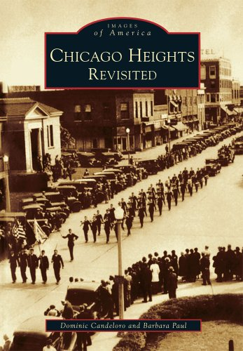 CHICAGO HEIGHTS REVISITED (Images of America)