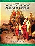 Guía de estudio del Antiguo Testamento, parte 1: De Génesis a Números: De Génesis a Números (Haciendo las cosas preciosas simples, Vol. 7)