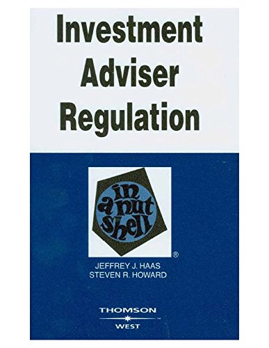 Investment Adviser Regulation in a Nutshell (English Edition)