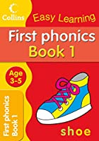 First Phonics: Age 3–5 (Collins Easy Learning Age 3-5)