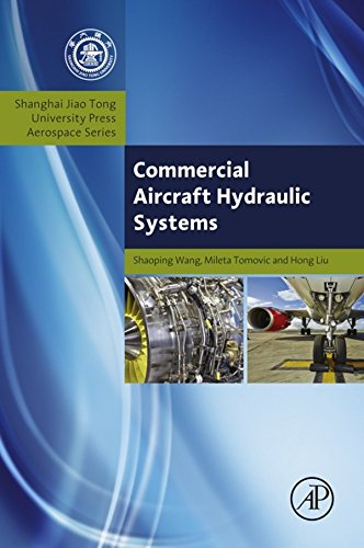 Commercial Aircraft Hydraulic Systems: Shanghai Jiao Tong University Press Aerospace Series (Aerospace Engineering) (English Edition)