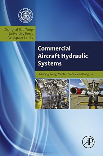 Commercial Aircraft Hydraulic Systems: Shanghai Jiao Tong University Press Aerospace Series (Aerospace Engineering) (English Edition)