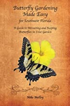Butterfly Gardening Made Easy for Southwest Florida