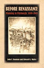 Before Renaissance: Planning in Pittsburgh, 1889-1943