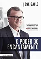 O Poder do Encantamento