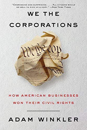 We the Corporations: How America...
